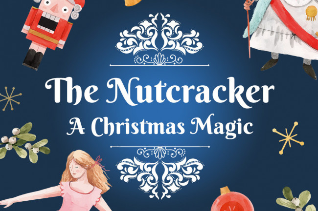 CANCELLED! The Nutcracker - A Christmas Magic